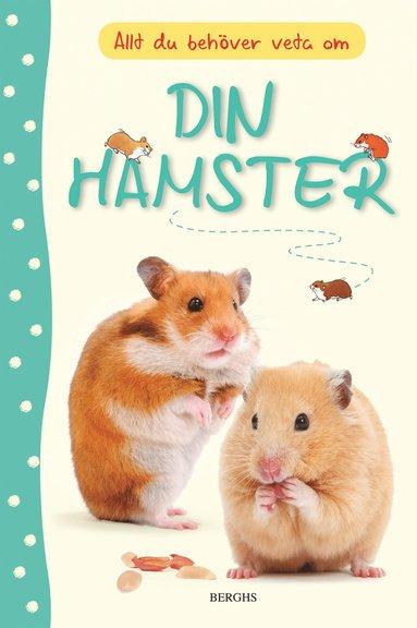 bokomslag Allt du behöver veta om din hamster