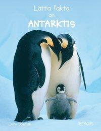 bokomslag Lätta fakta om Antarktis