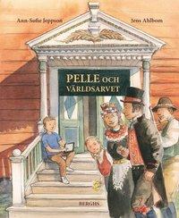 bokomslag Pelle och världsarvet