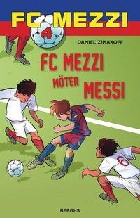 bokomslag FC Mezzi möter Messi