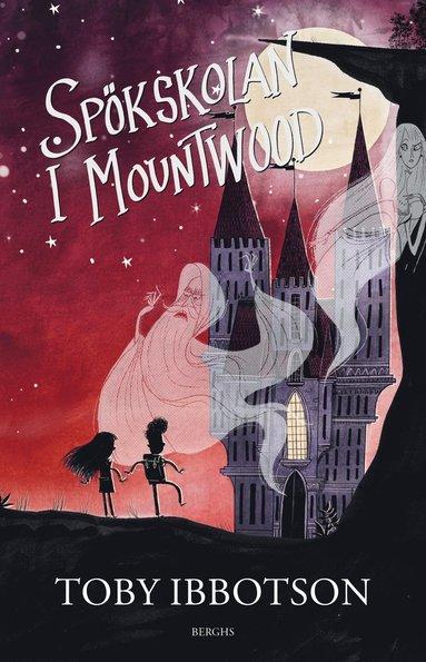 bokomslag Spökskolan i Mountwood