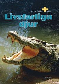 bokomslag Livsfarliga djur