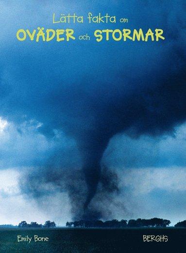 bokomslag Lätta fakta om oväder och stormar