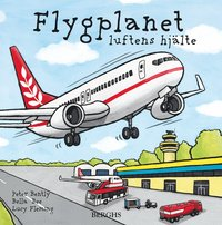 bokomslag Flygplanet : luftens hjälte