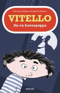 bokomslag Vitello får en bonuspappa