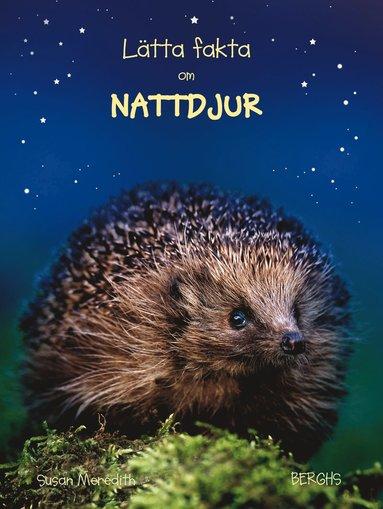 bokomslag Lätta fakta om nattdjur