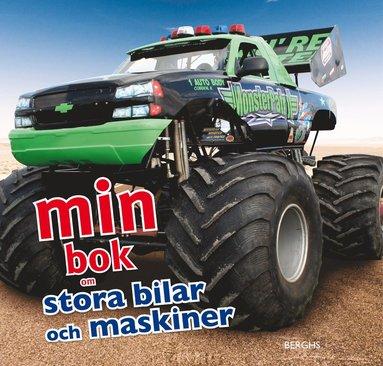 bokomslag Min bok om stora bilar och maskiner