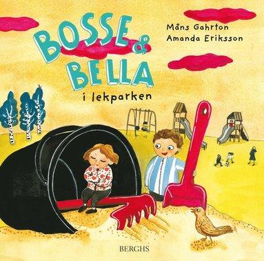 bokomslag Bosse & Bella i lekparken