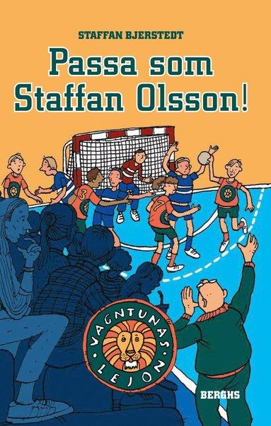 bokomslag Passa som Staffan Olsson