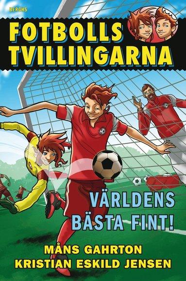 bokomslag Fotbollstvillingarna. Världens bästa fint!