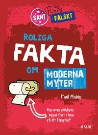bokomslag Roliga fakta om moderna myter