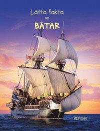 bokomslag Lätta fakta om båtar