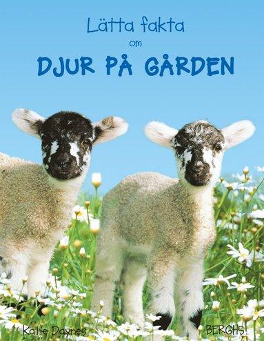 bokomslag Lätta fakta om djur på gården