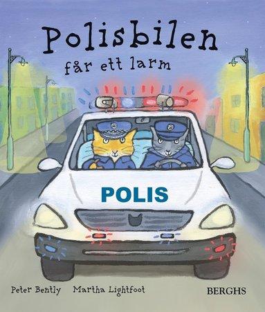 bokomslag Polisbilen får ett larm