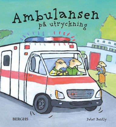 bokomslag Ambulansen på utryckning