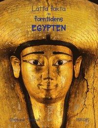 bokomslag Lätta fakta om forntidens Egypten