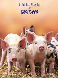 bokomslag Lätta fakta om grisar