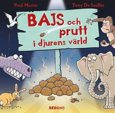 bokomslag Bajs och prutt i djurens värld