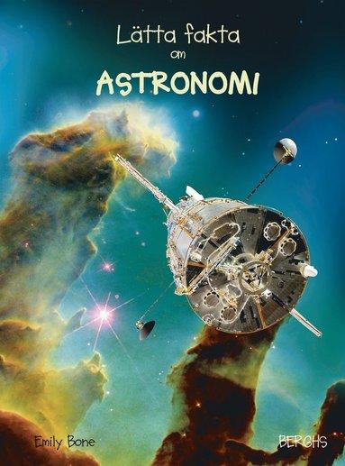 bokomslag Lätta fakta om astronomi