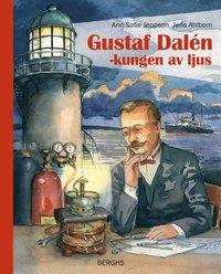 bokomslag Gustaf Dalén : kungen av ljus