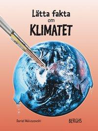 bokomslag Lätta fakta om klimatet