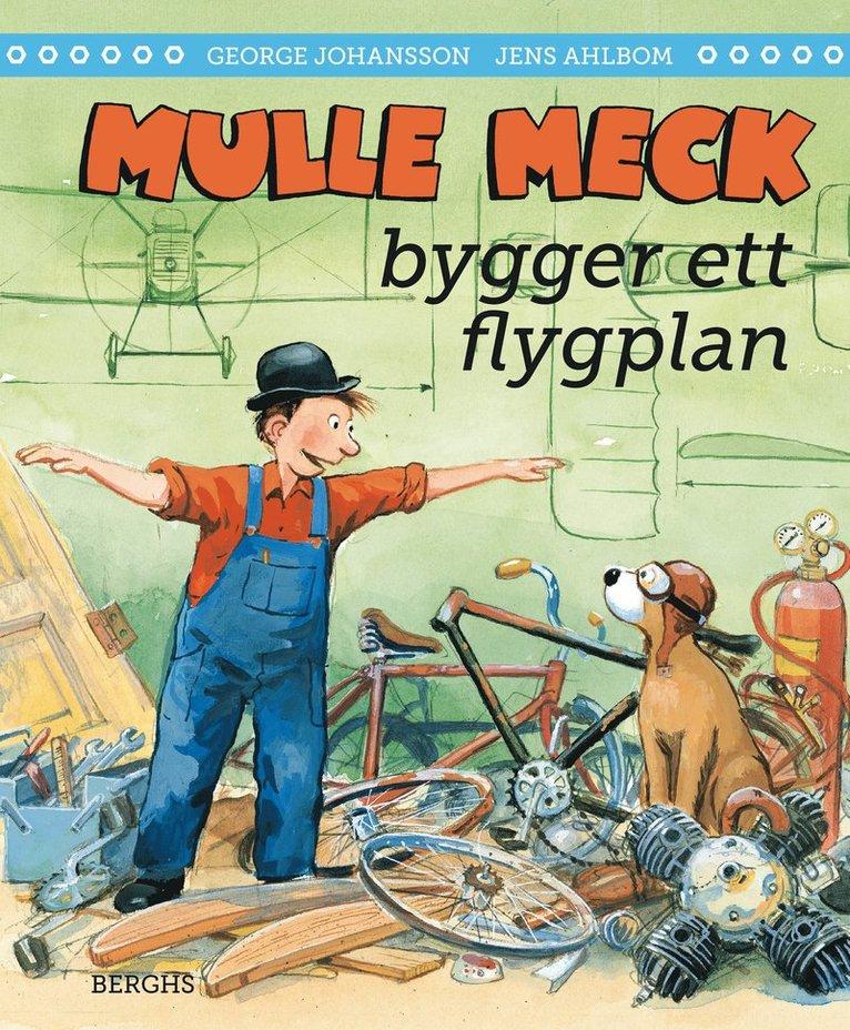 Mulle Meck bygger ett flygplan 1