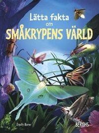 bokomslag Lätta fakta om småkrypens värld