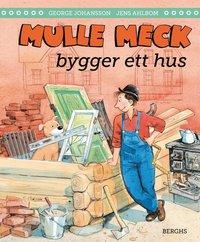 bokomslag Mulle Meck bygger ett hus
