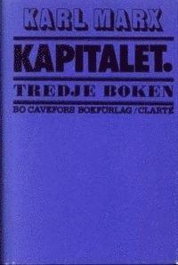 bokomslag Kapitalet : Tredje boken. Den politiska ekonomins totalprocess