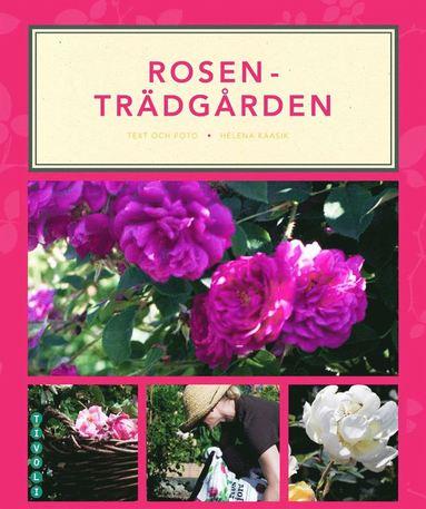 bokomslag Rosenträdgården