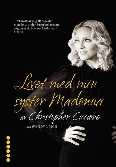 bokomslag Livet med min syster Madonna