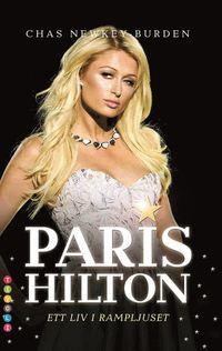 bokomslag Paris Hilton : ett liv i rampljuset