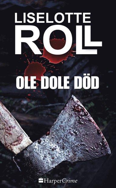 bokomslag Ole Dole Död