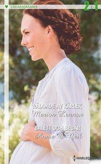 bokomslag Räddade av kärlek ; Balett och begär