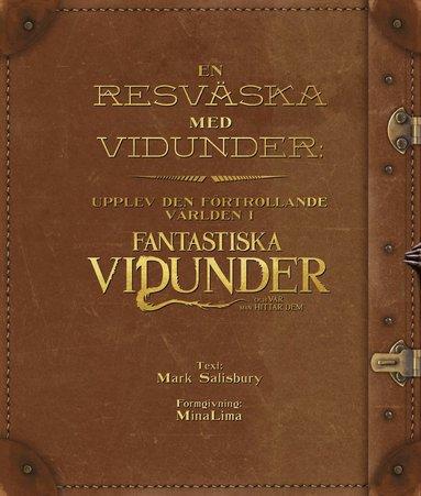 bokomslag En resväska med vidunder : upplev den förtrollande världen i Fantastiska vidunder