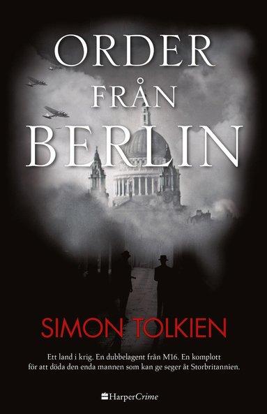 bokomslag Order från Berlin