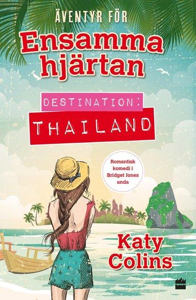 bokomslag Destination: Thailand
