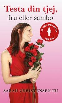 bokomslag Testa din tjej, fru eller sambo