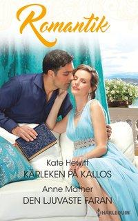 bokomslag Kärleken på Kallos : Den ljuvaste faran