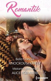 bokomslag Knockout i kärlek ; Alice för alltid
