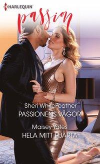 bokomslag Passionens vågor ; Hela mitt hjärta