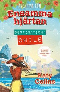bokomslag Destination: Chile
