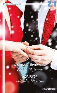 bokomslag En spansk förlovning / Våga flyga