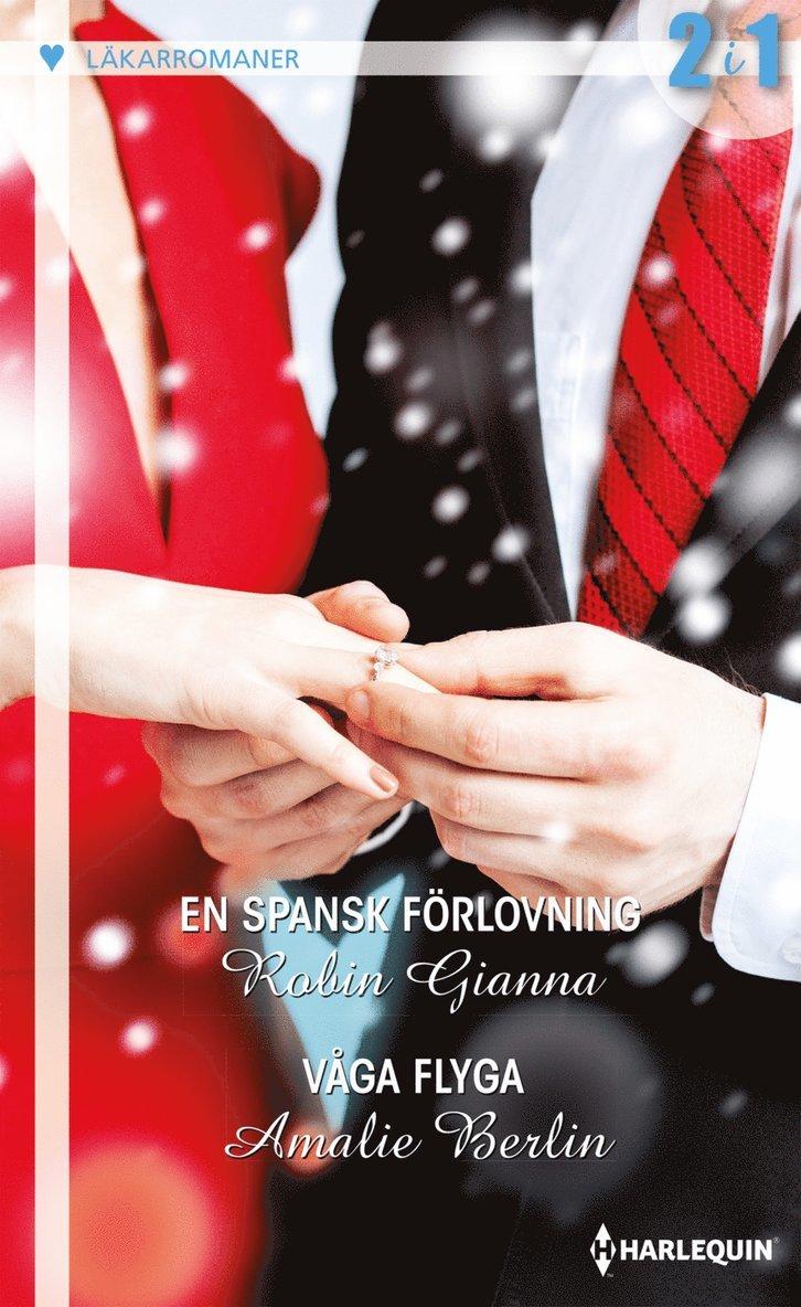 En spansk förlovning / Våga flyga 1