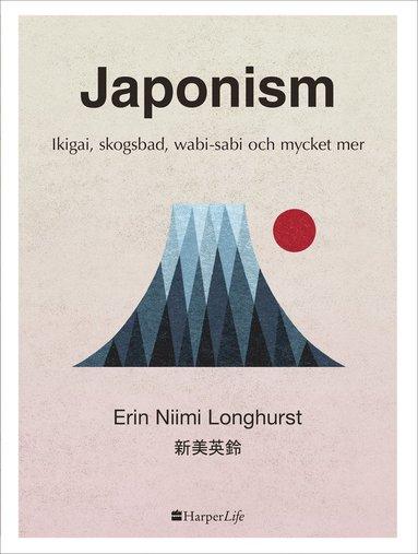 bokomslag Japonism - Konsten att bli mer nöjd med livet