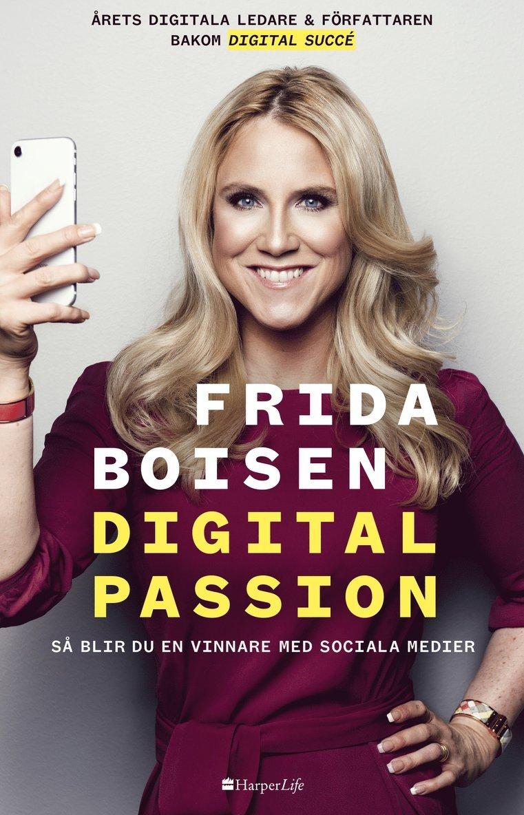 Digital passion - så blir du en vinnare med sociala medier 1