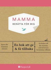 bokomslag Mamma, berätta för mig