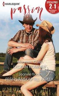 bokomslag Lyckan kommer/Från vänskap till kärlek