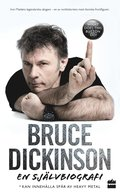 bokomslag Bruce Dickinson : en självbiografi - What does this button do?