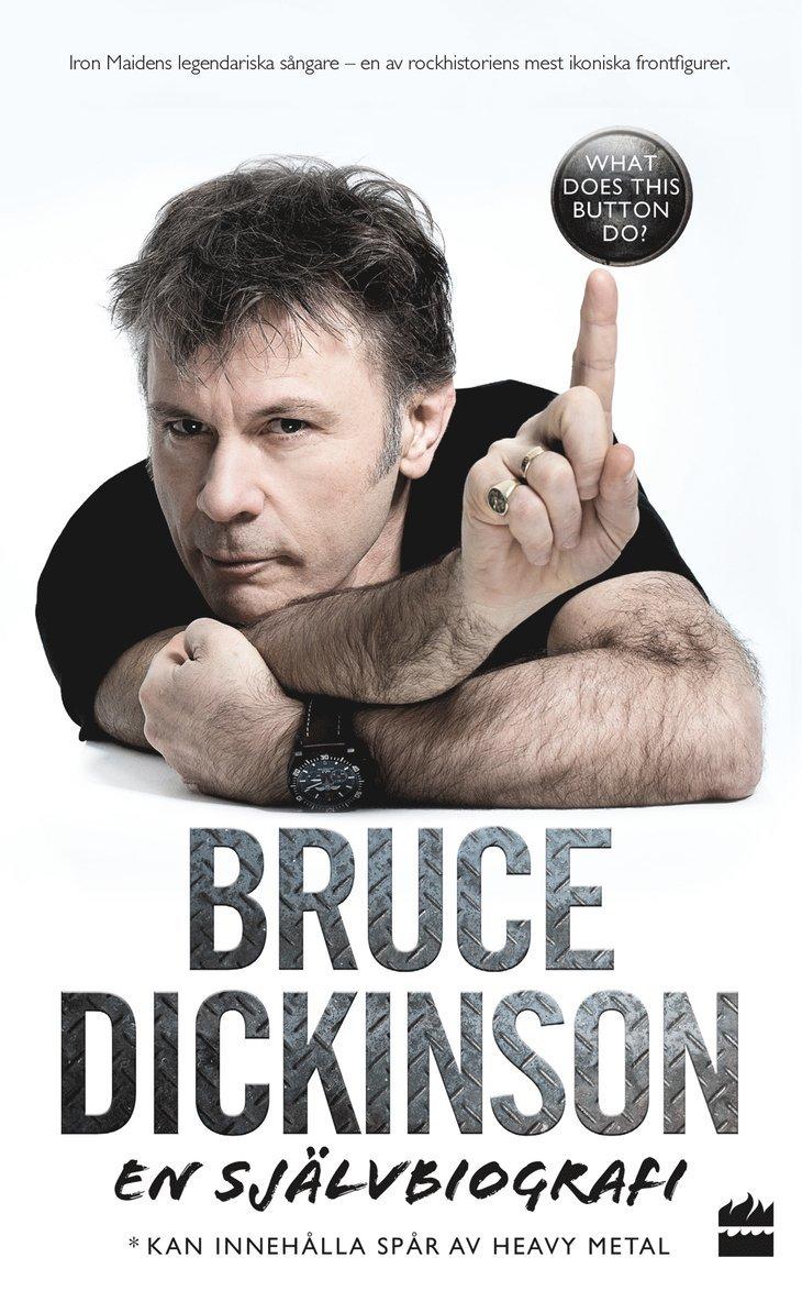 Bruce Dickinson En självbiografi: What does this button do? 1